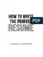 Dan Clay - How to Write the Perfect Resume_ Stand Out, Land Interviews, and Get the Job You Want