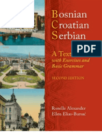 Bosnian, Croatian, Serbian. a Textbook With Exercises and Basic Grammar