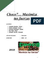Choco 7... Maximiza Tus Fuerzas-1