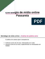 Estratégia de mídia online Passarela