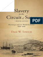 Tomich - Slavery in the Circuit of Sugar_ Martinique and the World-Economy, 1830–1848 (2016)