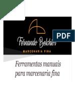 Fernando Belchior - Marcenaria fina  - Ferramentas manuais para marcenaria fina