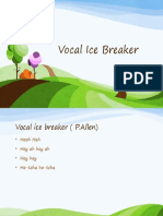Vocal Ice Breaker