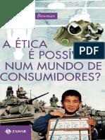 A etica e possivel num mundo de consumidor - Zygmunt Bauman (2).pdf