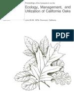 Ecology, management, and utilization of California oaks
