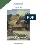 Die Schwärmer- Kristina Roy