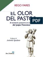 EL OLOR DEL PASTOR. El Ministerio Pastoral en La Visión Del Papa Francisco - DIEGO FARES