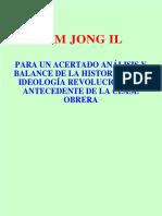 para un acertado analisis de la ideologia e historia de la clase obrera kim jong il