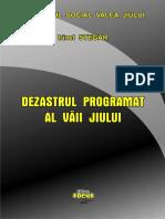 Irinel Stegar_Dezastrul_programat_al_vaii_jiului
