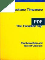 Sebastiano Timpanaro - The Freudian Slip_ Psychoanalysis and Textual Criticism-NLB (1976).pdf