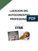 GUIA DE ESTUDIO CREACION DEL AUTOCONCEPTO P. Y FUNDAMNETOS DE LA PROP. INT.