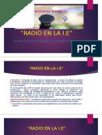 RADIO EN LA I.E