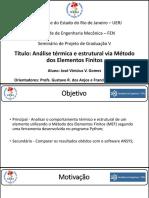 Slides Analise termoestrutural via MEF - Seminário de Projeto de Graduação V