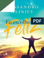 Eu escolho ser feliz - Rossandro Klinjey