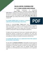 DIFERENCIAS ENTRE TERMINACIÓN ANTICIPADA Y CONCLUSIÓN ANTICIPADA