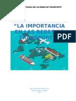 LA IMPORTANCIA EN LAS REDES DE TRANSPORTE