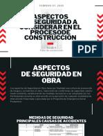 ASPECTOS DE SEGURIDAD A CONSIDERAR EN EL PROCESO DE LA CONTRUCCION.pdf