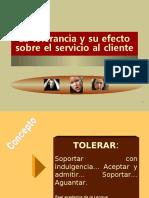 La tolerancia en servicio al cliente