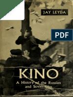 LEYDA, Jay - Kino - A history of the Russian and Soviet film.pdf
