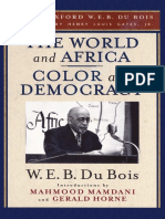 The World and Africa and Color and Democracy - W.E.B. Du Bois