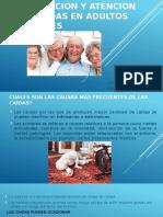 PREVENCION Y ATENCION DE CAIDAS EN ADULTOS MAYORES