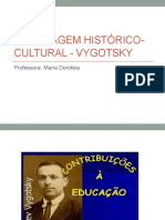 ABORDAGEM HISTÓRICO-CULTURAL - VYGOTSKY