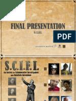 S.C.I.F.I. Final Presentation