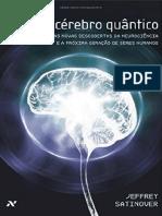 O cerebro quantico - as novas descobertas da neurociência e a próxima geração de seres humanos ( PDFDrive.com ).pdf