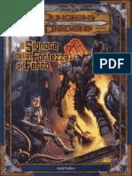 [D&D 3.5e - Ita] Avventura 07 - Il Signore  Della Fortezza Di Ferro