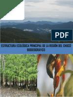 ESTRUCTURA_ECOLOGICA_PRINCIPAL_DE_LA_REGION_DEL_CHOCO_BIOGEOGRAFICO.pdf