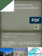 A geografia e a organização do espaço.ppt