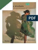 El cuerpo diseñado - Sobre la forma y el proyecto de la vestimenta (Andrea Saltzman 2005)