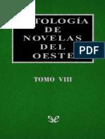 Varios - Antologia De Novelas Del Oeste - Tomo VIII