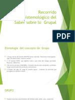 Recorrido epistemológico del saber sobre lo  grupal
