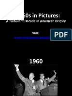 The 60s American Politics Turbulent Decade