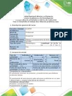 Guía de actividades y rúbrica de evaluación - Fase 4 - Desarrolla el trabajo dos Solucion problema caso