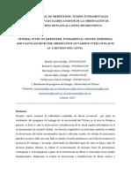 ESTUDIO GENERAL DE MERISTEMOS, TEJIDOS FUNDAMENTALES, EPIDÉRMICOS Y VASCULARES A PARTIR DE LA OBSERVACIÓN DE DIVERSOS TIPOS DE PLANTAS A NIVEL MICROSCÓPICO(1).pdf