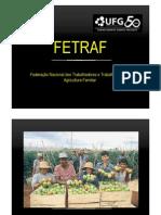 Fetraf - Federação nacional dos trabalhadores e trabalhadoras na agricultura familiar