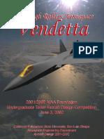 Vendetta - Long Range Deep Penetrator