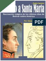 Camino a Santa Marta Teatro Heróico - Abril 2020