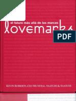 Roberts, Kevin - Lovemarks El futuro más allá de las marcas