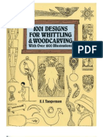 1001 Designs for Whittling and Woodcarving