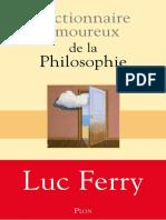 Dictionnaire amoureux de la philosophie - Luc FERRY.docx