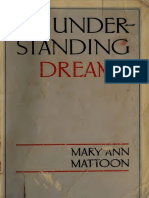 Understanding Dreams - Mattoon, Mary Ann