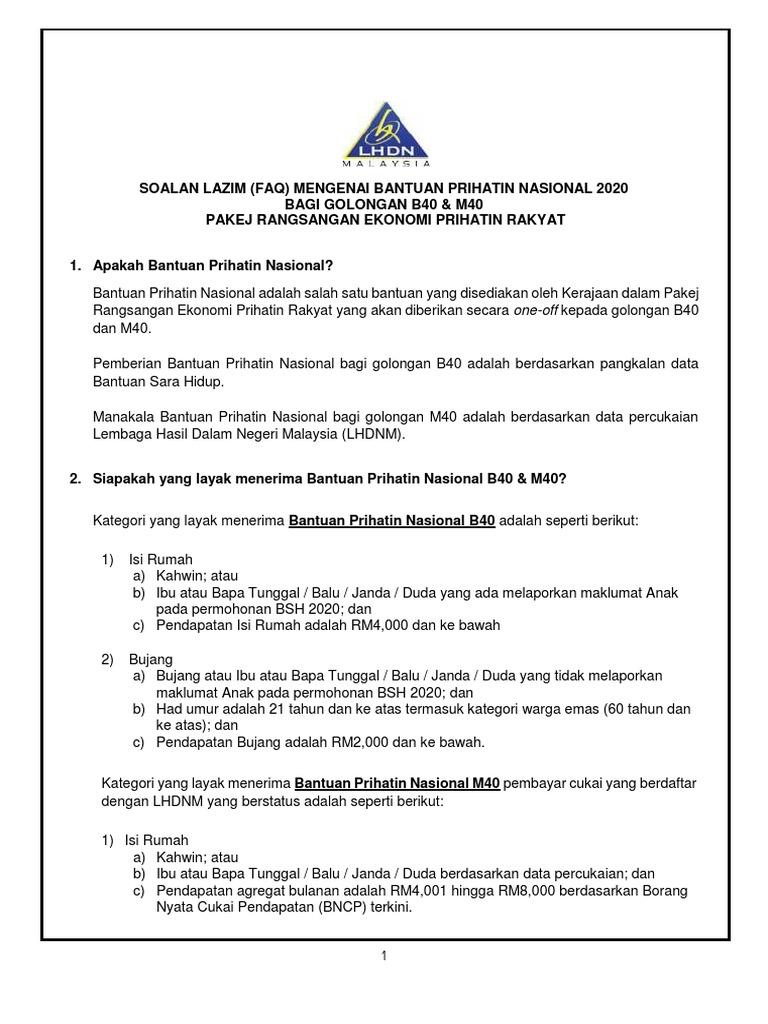 Soalan Lazim Faq Mengenai Bantuan Prihatin Nasional 2020 Bagi Golongan B40 M40 Pakej Rangsangan Ekonomi Prihatin Rakyat