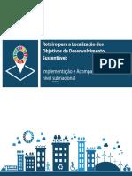 Roteiro para a Localização dos Objetivos de Desenvolvimento Sustentável- Implementação e Acompanhamento no nível subnacional.pdf