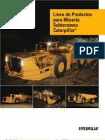Linea de Productos Para Mineria Subterranea Cat