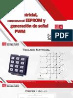 Teclado Matricial, Memoria EEPROM y Generación de Señal PWM