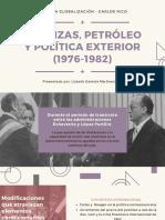 FINANZAS, PETRÓLEO Y POLÍTICA EXTERIOR (1976-1982)