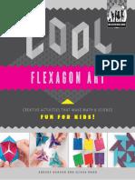 Cool Flexagon Art Creative Activities that Make Math & Science Fun for Kids!